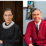 What Justice Ruth Ginsburg and Mr. Rogers Can Teach You About Succeeding in Business and Life